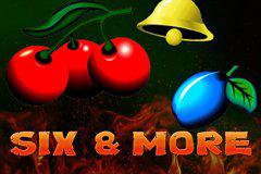 Six & More