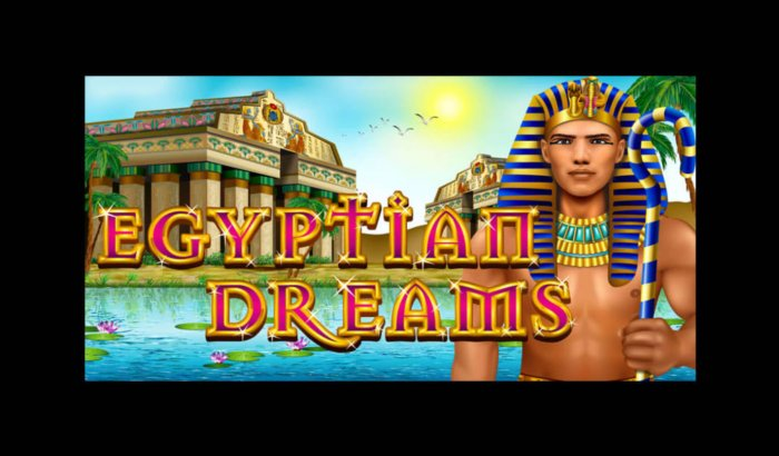 Images of Egyptian Dreams