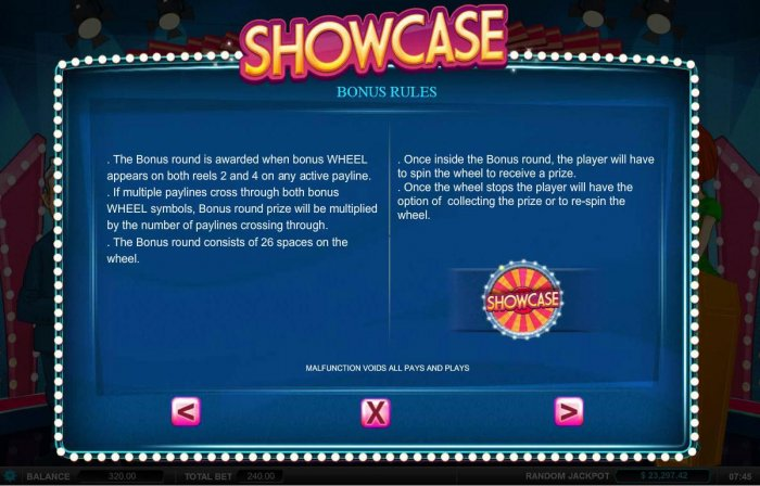 All Online Pokies - Bonus Rules - The bonus round is awarded when bonus wheel appears on both reels 2 and 4 on any active payline.